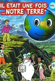 Il était une fois... notre Terre (2009)