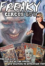 Freaky Circus Guy Poster