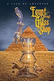 Egypt Through the Glass Shop (2015)