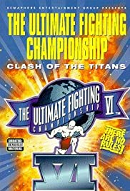 UFC VI: Clash of the Titans Poster