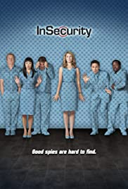 InSecurity Poster - TV Show Forum, Cast, Reviews