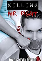 Killing Mr. Right