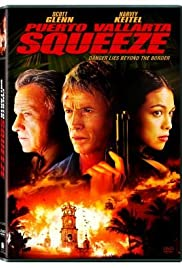 Puerto Vallarta Squeeze (2004) Poster - Movie Forum, Cast, Reviews