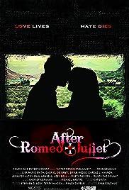 After Romeo & Juliet Poster