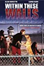 Within These Walls (2001) Poster