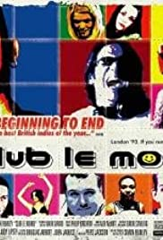 Club Le Monde (2002) Poster - Movie Forum, Cast, Reviews