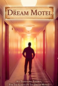 Primary photo for The Dream Motel
