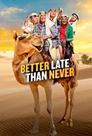 Better Late Than Never (2016)