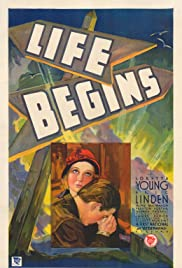 Life Begins (1932) Poster - Movie Forum, Cast, Reviews