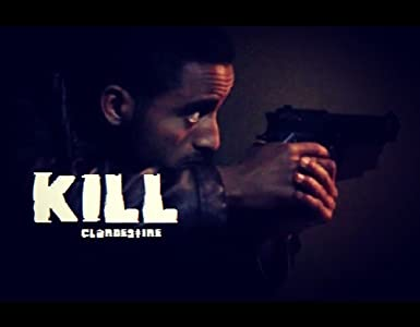 Good easy watching movies Kill: Clandestine by none 2160p]
