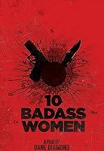 10 Badass Women