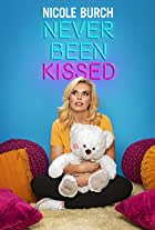 Nicole Burch: Never Been Kissed