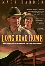 Long Road Home (1991) Poster - Movie Forum, Cast, Reviews
