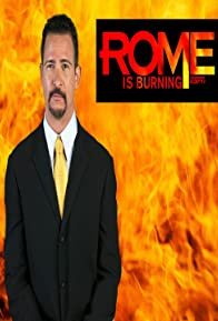 Primary photo for Rome Is Burning
