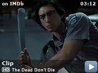 The Dead Don't Die (2019) - IMDb