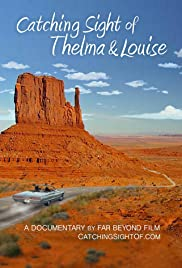 Catching Sight of Thelma & Louise Poster