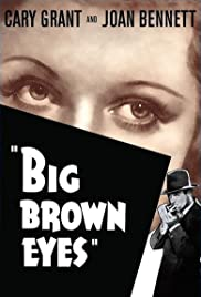 Big Brown Eyes(1936) Poster - Movie Forum, Cast, Reviews