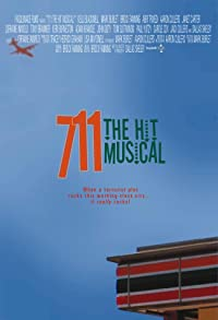 Primary photo for 711: The Hit Musical!