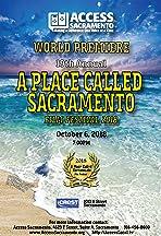 19th Annual: A Place Called Sacramento Film Festival