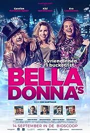 Bella Donna's Poster