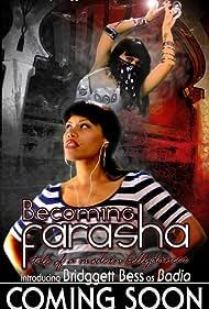 Bridggett Bess in Becoming Farasha (2012)