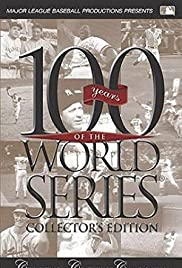 100 Years of the World Series Poster