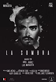 Primary photo for La Sombra