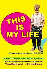 Uuno Turhapuro - This Is My Life Poster