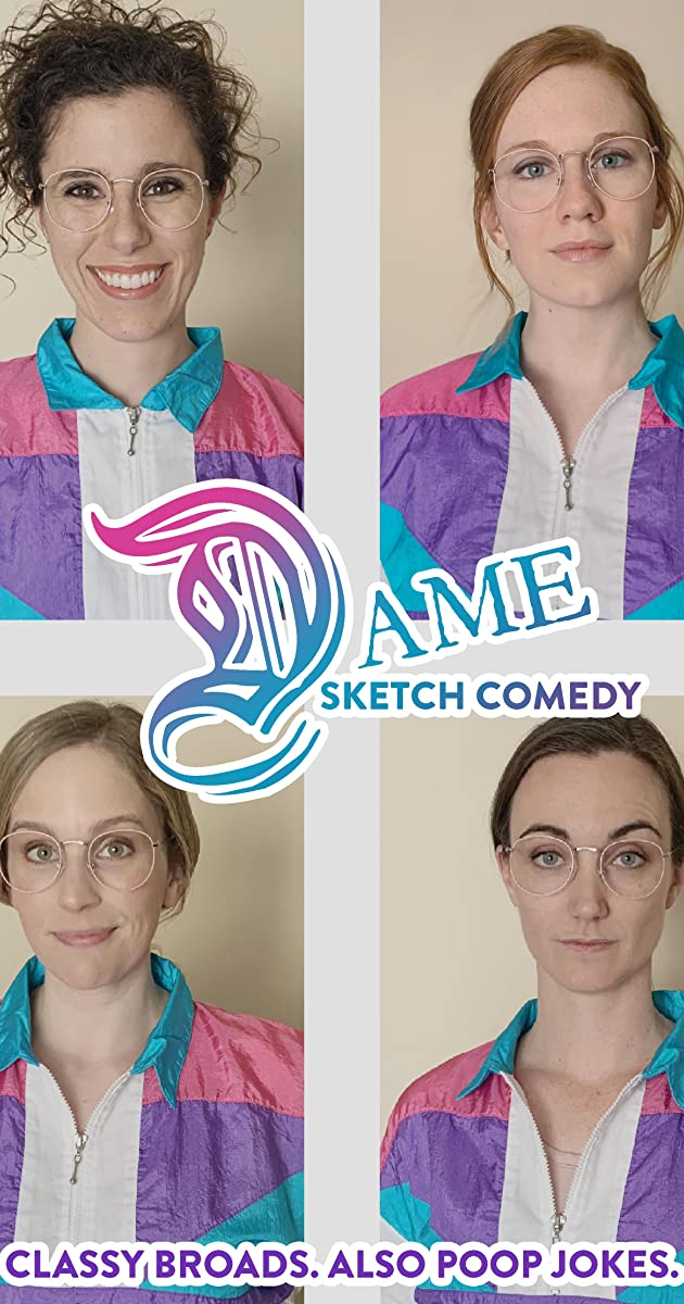 Download Dame Sketch Comedy or watch streaming online complete episodes of  Season 1 in HD 720p 1080p using torrent
