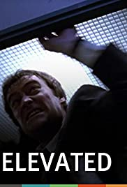 Elevated (1996) Poster - Movie Forum, Cast, Reviews