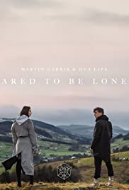 Martin Garrix Feat. Dua Lipa: Scared to Be Lonely Poster