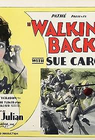 Sue Carol in Walking Back (1928)