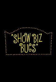 Show Biz Bugs Poster