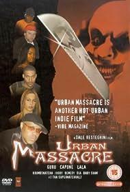 Urban Massacre (2002) Poster - Movie Forum, Cast, Reviews