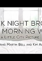 Black Night Broken, White Morning Woken