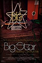Big Star: Nothing Can Hurt Me (2012) Poster