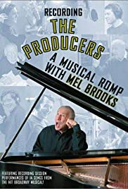 Recording 'The Producers': A Musical Romp with Mel Brooks Poster