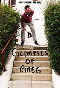 Primary photo for Glimpses of Greg