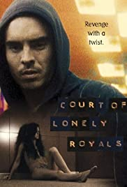 Court of Lonely Royals(2006) Poster - Movie Forum, Cast, Reviews
