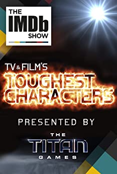 """We throw down our picks for the toughest characters in TV and film history. Presented by NBC's """"The Titan Games."""""""