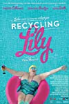Recycling Lily (2013)