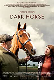 Dark Horse (2015) Poster - Movie Forum, Cast, Reviews