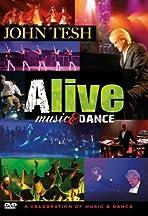 John Tesh: Alive - Music & Dance