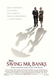 Saving Mr. Banks (2013) Poster - Movie Forum, Cast, Reviews