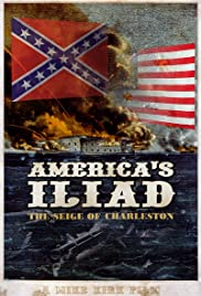 America's Iliad: The Siege of Charleston Poster