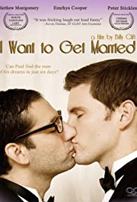 Primary photo for I Want to Get Married