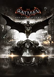 Batman: Arkham Knight (2015 Video Game)