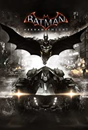 Batman: Arkham Knight(2015) Poster - Movie Forum, Cast, Reviews