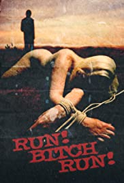 Run! Bitch Run! Poster