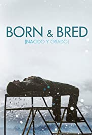 Born and Bred Poster